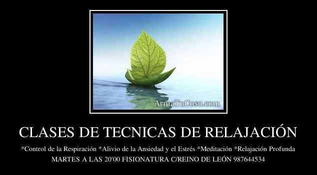 CLASES DE TECNICAS DE RELAJACIÓN