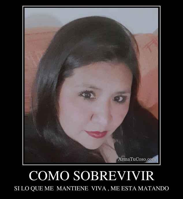 COMO SOBREVIVIR