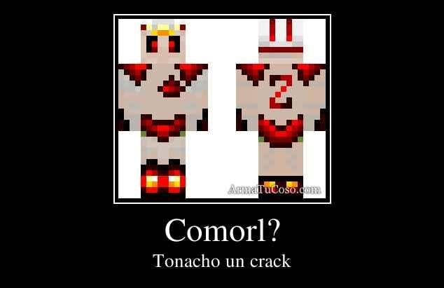 Comorl?