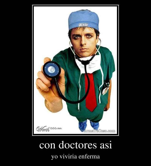 con doctores asi