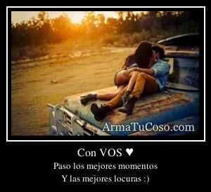 Con VOS ♥
