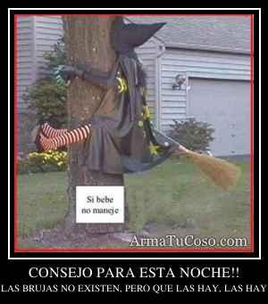 CONSEJO PARA ESTA NOCHE!!