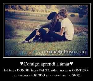 ♥Contigo aprendi a amar♥