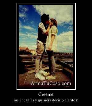 Creeme