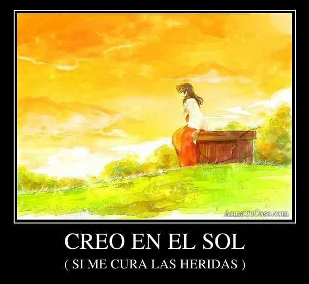 CREO EN EL SOL