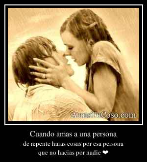 Cuando amas a una persona