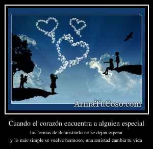 Cuando el corazón encuentra a alguien especial