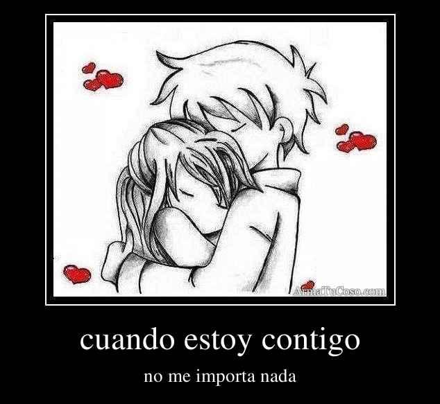 cuando estoy contigo