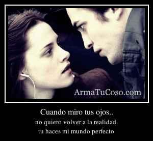 Cuando miro tus ojos..