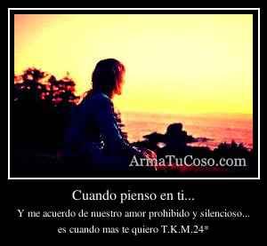 Cuando pienso en ti...