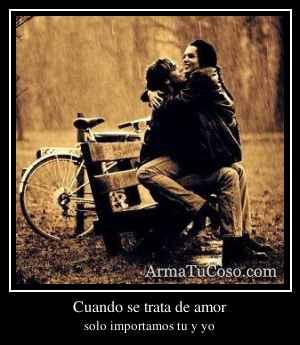 Cuando se trata de amor