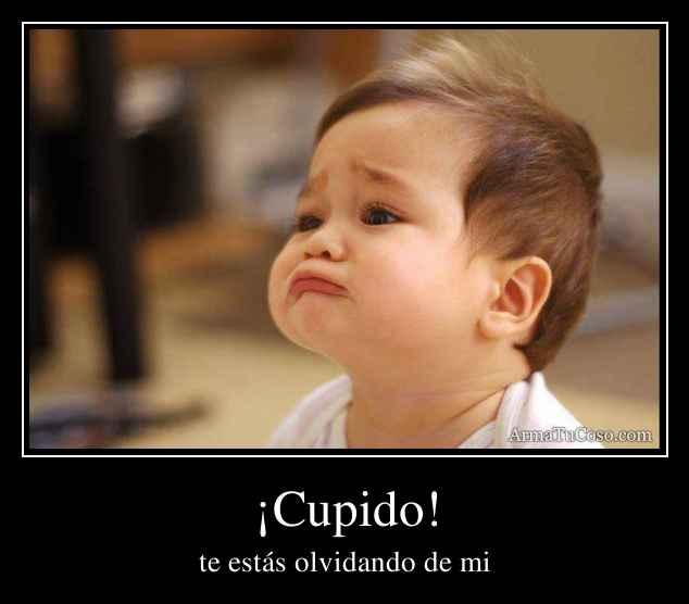 ¡Cupido!