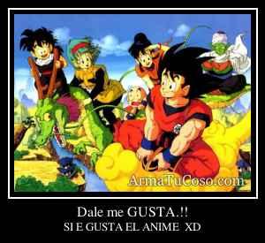 Dale me GUSTA.!!