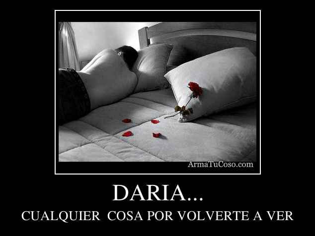 DARIA...