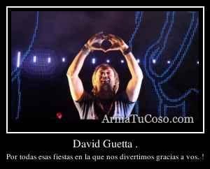 David Guetta .