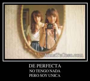 DE PERFECTA