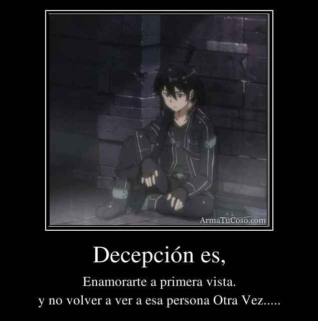 Decepción es,