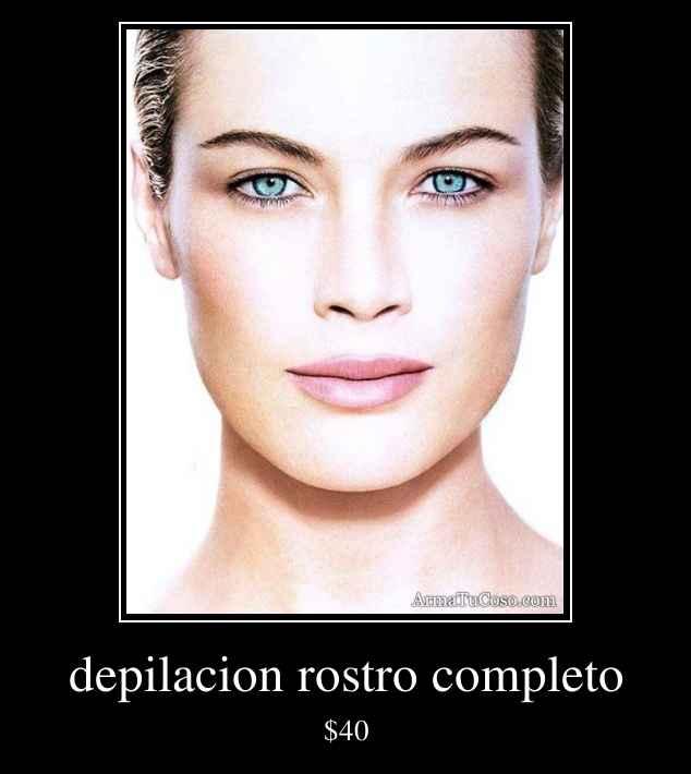 depilacion rostro completo