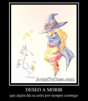 DESEO A MORIR