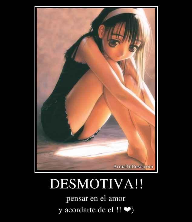 DESMOTIVA!!