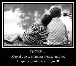 DICEN...