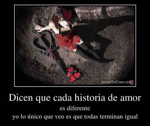 Dicen que cada historia de amor