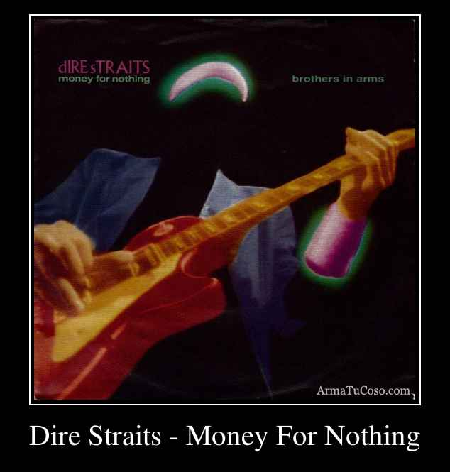 dire straits empire money for nothing
