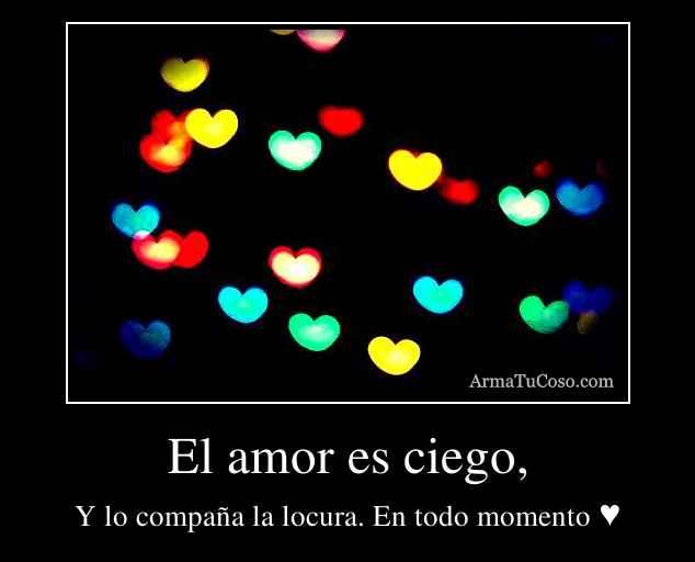 El amor es ciego,