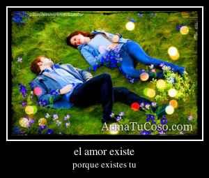 el amor existe