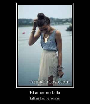 El amor no falla