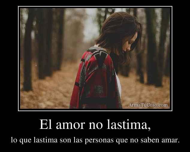 El amor no lastima,