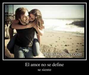 El amor no se define