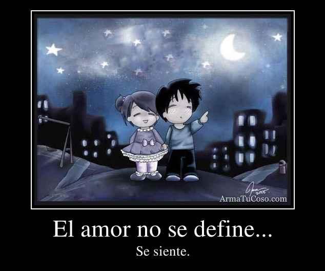 El amor no se define...