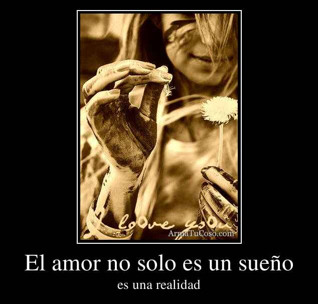 El amor no solo es un sueño
