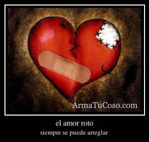 el amor roto