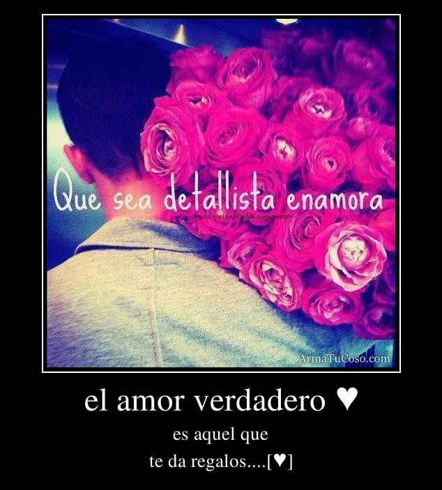 el amor verdadero ♥