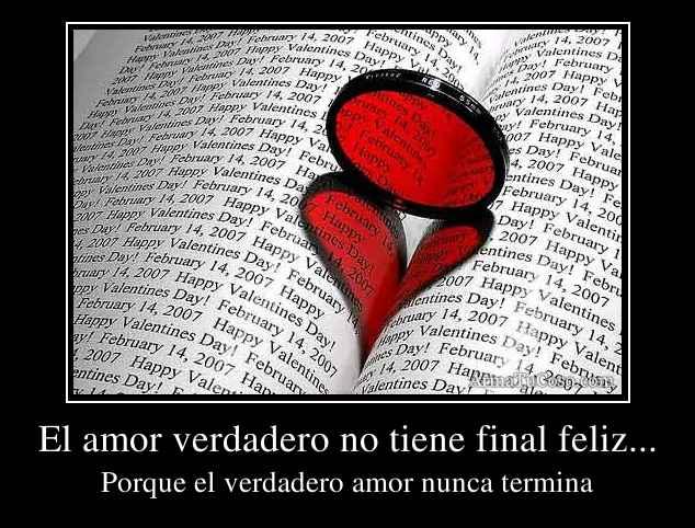 El amor verdadero no tiene final feliz...