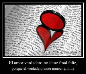El amor verdadero no tiene final feliz,