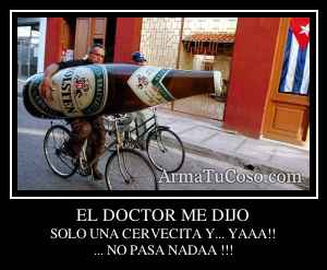 EL DOCTOR ME DIJO