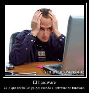 El hardware