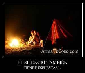 EL SILENCIO TAMBIÉN