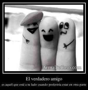 El verdadero amigo