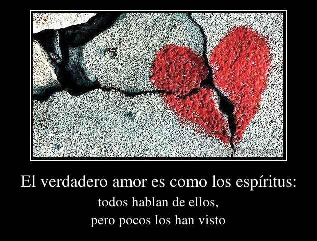 El verdadero amor es como los espíritus: