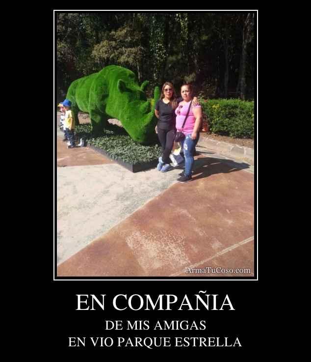 EN COMPAÑIA