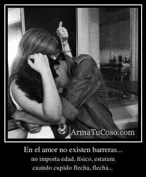 En el amor no existen barreras...