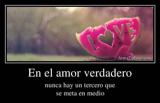 En el amor verdadero