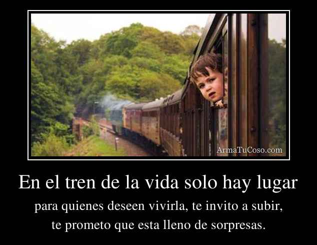 En el tren de la vida solo hay lugar