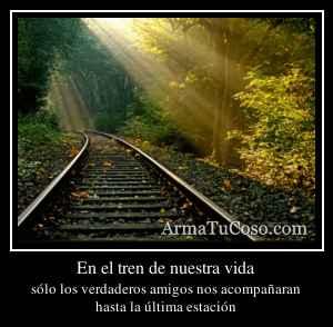 En el tren de nuestra vida