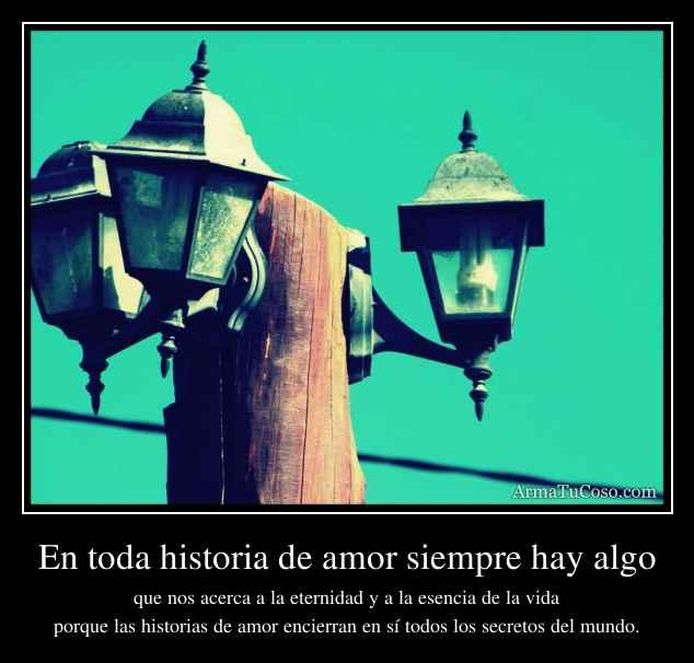 En toda historia de amor siempre hay algo