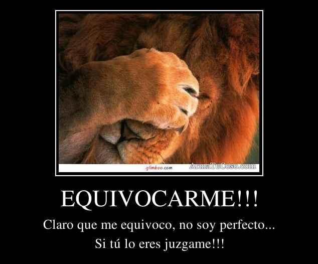 EQUIVOCARME!!!